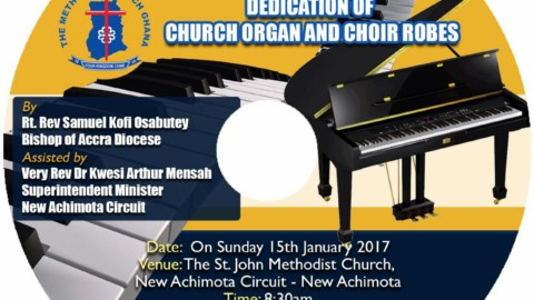 Accra Bishop dedicates Organ & Choir Robes at St. John (New Achimota Circuit)